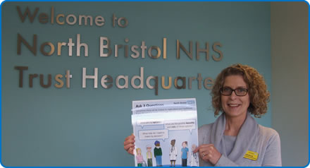 Head of Patient Experience at North Bristol NHS Trust is encouraging patients to get involved with Ask 3 Questions