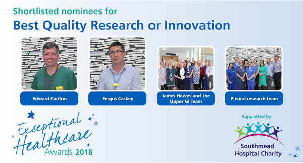 The shortlisted nominees in the North Bristol NHS Trust Exceptional Healthcare Awards Best Quality Research or Innovation category