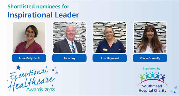 The nominees in the North Bristol NHS Trust Exceptional Healthcare Awards Inspirational Leader category