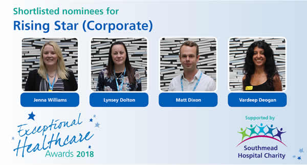 The shortlisted nominees in the Rising Star - corporate - category of North Bristol NHS Trust's Exceptional Healthcare Awards